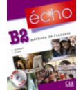 Echo (Nouvelle Version): Livre De L'eleve + Portfolio +CD MP3 B2