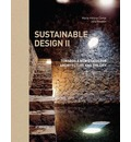 Sustainable Design II: Towards a New Ethics for Architecture and the City
