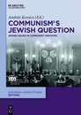 Communism S Jewish Question: Jewish Issues in Communist Archives