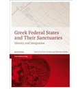 Greek Federal States and Their Sanctuaries: Identity and Integration