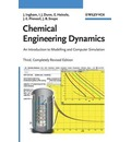 Chemical Engineering Dynamics: An Introduction to Modelling and Computer Simulation