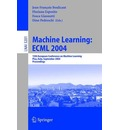 Machine Learning ECML 2004,: 15th European Conference on Machine Learning, Pisa, Italy, September 20-24, 2004, Proceedings