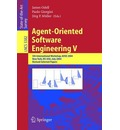 Agent-oriented Software Engineering: v. 5: 5th International Workshop, AOSE 2004, New York, NY, USA, July 2004, Revised Selected Papers