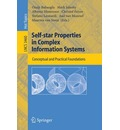 Self-Star Properties in Complex Information Systems: Conceptual and Practical Foundations