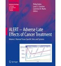 Alert - Adverse Late Effects of Cancer Treatment: Specific Normal Tissue Sites Volume 2