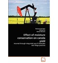 Effect of Moisture Conservation on Canola Yield