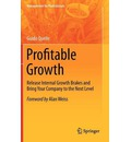 Profitable Growth: Release Internal Growth Brakes and Bring Your Company to the Next Level