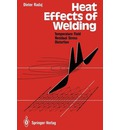 Heat Effects of Welding: Temperature Field, Residual Stress, Distortion