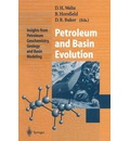 Petroleum and Basin Evolution: Insights from Petroleum Geochemistry, Geology and Basin Modeling