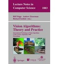 Vision Algorithms: Theory and Practice