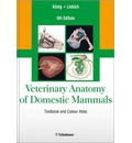 Veterinary Anatomy of Domestic Mammals: Textbook and Colour Atlas