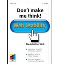 Don't make me think!: Web Usability. Das intuitive Web