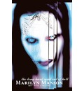 Marilyn Manson: The Long Hard Road Out Of Hell