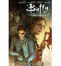 Buffy, Staffel 9. Bd 05: Bd. 5: Der Kern