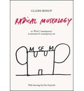 Radical Museology: or, What's Contemporary in Museums of Contemporary Art?