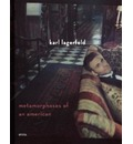 Karl Lagerfield: Metamorphoses of an American: A Cycle of Youth 2003-2008