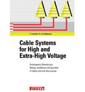 Cable Systems for High and Extra-high Voltage: Cable Design and Accessories - Dimensioning, Development and Testing