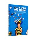 That's What You Think!: A Mind-Boggling Guide to the Brain