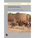 Temporalising Anthropology: Archaeology in the Talensi Tong Hills, Northern Ghana