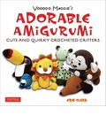 Voodoo Maggie's Adorable Amigurumi: Cute and Quirky Crochet Critters