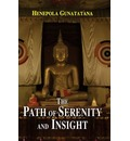 The Path of Serenity and Insight: an Explanation of Buddhist Jhanas