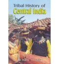Tribal History of Central India
