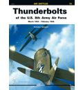 Thunderbolts of the U.S. 8th Army Air Force
