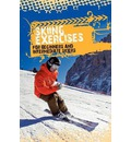 Skiing Exercises for Beginners and Intermediate Skiers