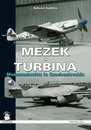 Mezek & Turbina: Messerschmitts in Czechoslovakia