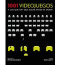 1001 videojuegos a los que hay que jugar / 1001 Video Games You Must Play Before You Die