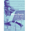 Miles Davis y Kind of Blue / Miles Davis and Kind of Blue