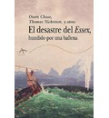 El desastre del Essex / the Disaster of Essex: Hundido Por Una Ballena