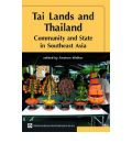 Tai Lands and Thailand: Community and State in Southeast Asia
