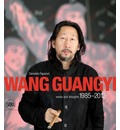 Wang Guangyi: Works and Thoughts 1985-2012