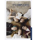 It's complicated. La vita sociale degli adolescenti sul web