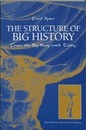 The Structure of Big History: From the Big Bang Until Today
