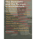 The Domestic and the Foreign: Architecture in Globalisation