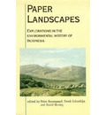 Paper Landscapes: Explorations in the Environmental History of Indonesia