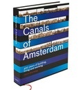 The Canals of Amsterdam - 400 Years of Building, Living and Working