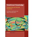 Notational Knowledge