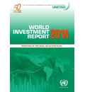 World Investment Report 2014 2014: Investing in the SDGs - An Action Plan