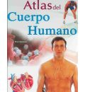 Atlas del cuerpo humano / Atlas of the Human Body