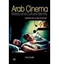 Arab Cinema: History and Cultural Identity: Updated With a New Postscript