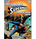 Learn Spanish with Superman: The Never-Ending Battle