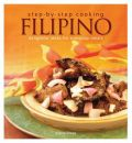Step by Step Cooking: Filipino