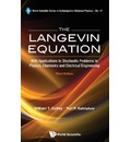 The Langevin Equation: With Applications to Stochastic Problems in Physics, Chemistry and Electrical Engineering