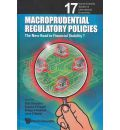 Macroprudential Regulatory Policies: The New Road to Financial Stability?