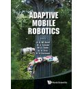 Adaptive Mobile Robotics: Proceedings of the 15th International Conference on Climbing and Walking Robots and the Support Technologies for Mobile Machines