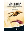 Game Theory: A Nontechnical Introduction to the Analysis of Strategy