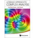 A Friendly Approach to Complex Analysis